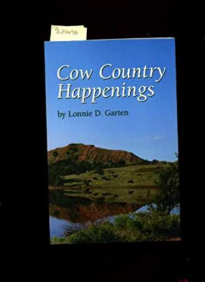 Cow Country Happenings [cowboy Poetry, Barber and Comanche Counties in the Gyp Hills of South ...