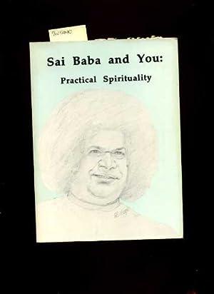 Sai Baba and You : Practical Spirituality : a Visitors Guide [Om Sai Ram, Love, Free Full ...