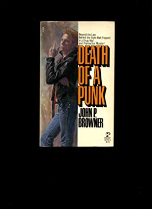 Death of a Punk : Beyond the Law Behind the Eightball Trapped in a Drug War and Framed for Murder [...