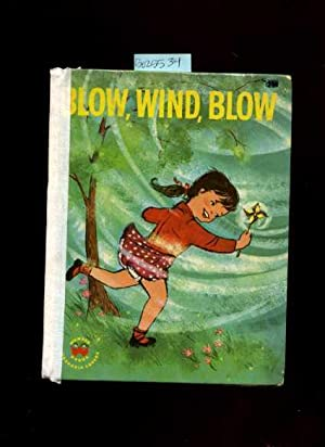 Blow Wind Blow [Pictorial Children's Reader, Learning to Read, Skill Building, Weather]: Janet...