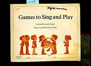 games to Sing and Play [Pictorial Children's: Ralph Alan Dale