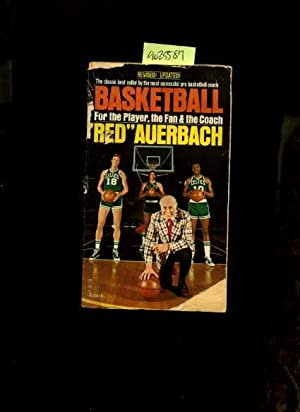 Basketball for the Player the Fan and the Coach [sport Biography, Celtics, How to Play the Game, ...
