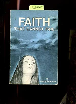 Faith That Cannot Fail [religious Readings, Inspiration, Devotion, Study, Worship, Traditional and ...
