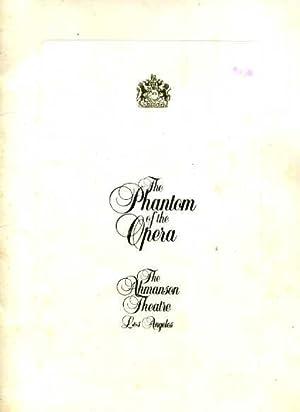 Souvenir Musical Program : The Phantom of the Opera : The Ahmanson Theatre Los Angeles [Starring ...