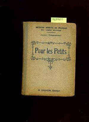Method Directe De Francais Avec Notation Phonetique : Pour Les Petits : Annee Preparatoire [French ...