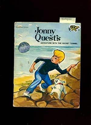 Jonny Quest's : Adventure with a Secret Tunnel : Authorized Edition Durabook Series [Pictorial...