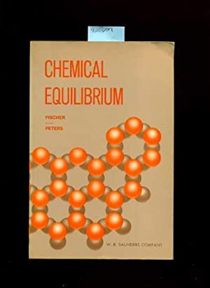 Chemical Equilibrium [Critical / Practical Study ; Review Reference ; Biographical Details ; ...