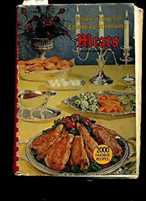 Favorite Recipes of Episcopal Churchwoman : Meats Including Seafood and Poultry [A Cookbook / ...