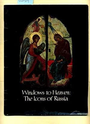 Windows to Heaven : The Icons of Russia: Santa Barbara Museum of Art / Margaret Dodd / Wayne McCall...