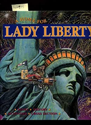A Home for Lady Liberty : Story: Lorie Bacon /