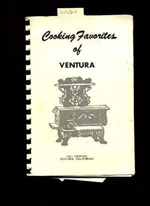 Hilltoppers Ventura California : Cooking Favorites of Ventura [A Cookbook / Recipe Collection ...