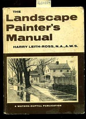 The Landscape Painter's Manual : 1961 Edition Revised [drawing, Paint Application, Techniques, ...