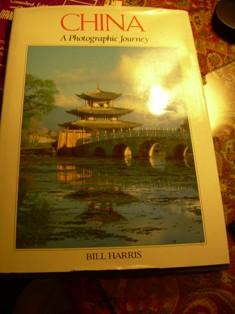 China : A Photographic Journey [Large Oversized Pictorial Biograpy of the Country, Its Beauty, ...