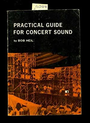 Practical Guide for Concert Sound [Critical / Practical Study, Comprehensive ; Review ...