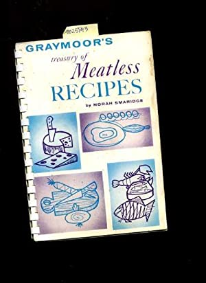 Graymoor's Treasury of Meatless Recipes [A Cookbook / Recipe Collection / ...