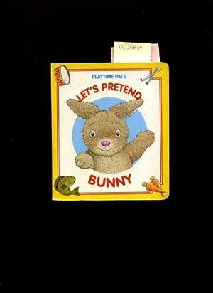 Playtime Palls : Let's Pretend Bunny: Joshua Morris /
