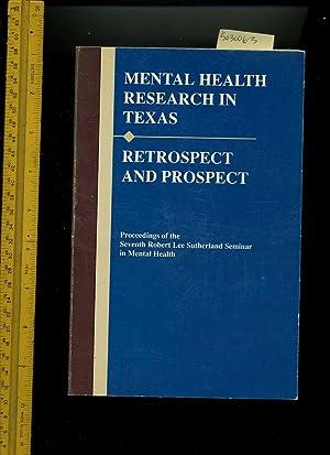 Mental Health research in Texas : Retrospect: Charles M. Bonjean