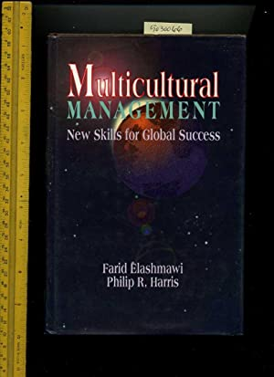 Multicultural Management : New Skills for Global Success [managing Cultural Differences, Business ...