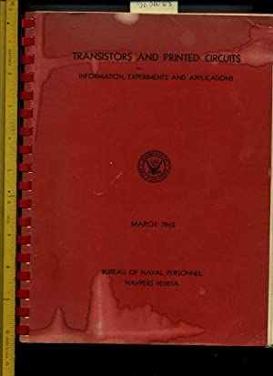 Transistors and Printed Circuits : Information Experiments and Applications : March 1962 [Trainee ...