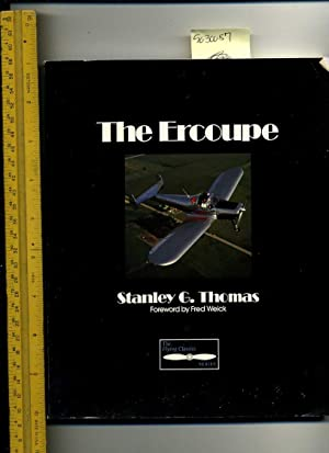 The Ercoupe : The Flying Classics Series [pictorial History of the Ercoupe Airplane Aircraft ...