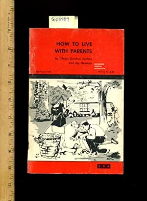How to Live with Parents : Revised 1969 : Guidance Series Booklets : No. 5-33 : SRA: Gladys Gardner...