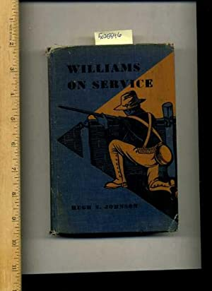 Williams on Service [Boy's Story, Military, USA Army, Autobiography, Family, Friends, Personal...