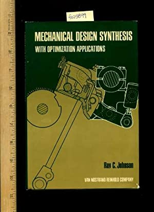 Mechanical Design Systhesis with Optimization Applicataions [Critical / Practical Study ; Review ...