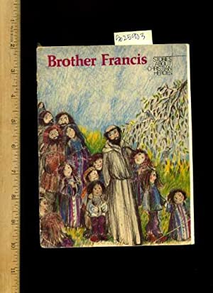 Brother Francis : A Story About Saint Francis of Assisi [Pictorial Children's Reader, Learning...