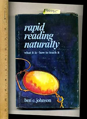 Rapid Reading Naturally : What It Is How to Teach It [education, How to Read, Fast Reading ...