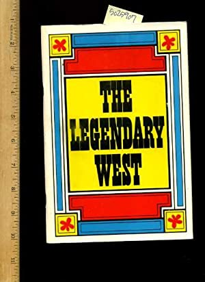 The Legendary West : An Exhibit By the Friends of the Dallas Public Library: Mayor Erik Jonsson ; ...