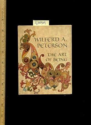 The Art of Being: Wilferd A. Peterson / Arlene Noel