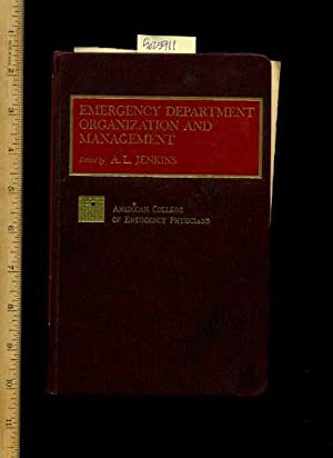 Emergency Department Organization and Management [Critical /: A. L. Jenkins