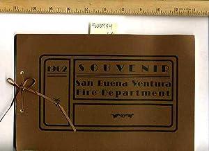 1902 Sourvenir : San Buena Ventura Fire Department [pictorial History of San BuenaVentura / ...