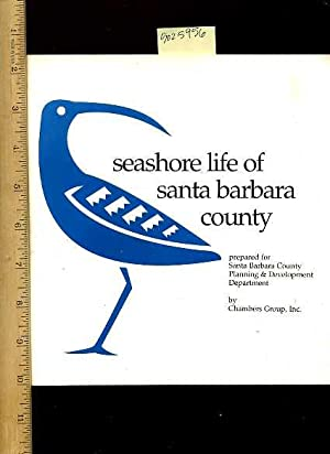 Seashore Life of Santa County [introduction to the Santa Barbara California Coastline, Mainland ...
