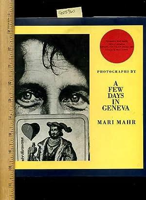 A Few Days in Geneva : Photographs: Mahr, Mari /