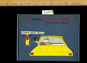 Tony and the Toll Collector : Stop Pay Toll [Pictorial Children's Reader, Learning to Read, ...