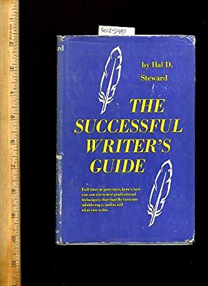 The Successful Writers / Writer's Guide : Full Time or Part Time Here's How You Can ...