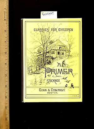 Classics for Children : a Primer : J. H. Stickney