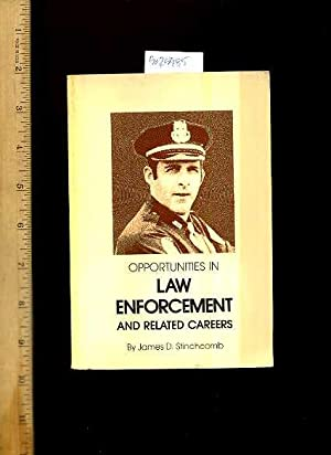 Opportunities in Law Enforcement and Related Careers [career Jobs, City or County Level, State and ...