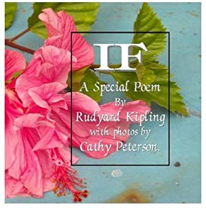 If : A Special Poem with Photos: Rudyard Kipling /