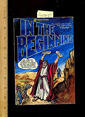 In the Beginning : The Majestic Story of Israel from Adam to David : Volume 1 [religious Readings, ...