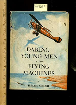 Daring Young Men in the Flying Machines [Biography, True story, the Story of 9 Overwater Flights ...