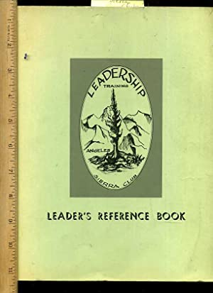 Leader's / Leaders Reference Book : Angeles Chapter Leadership Training Committee Fourth ...