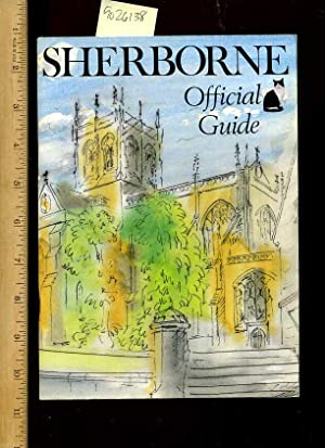 Sherborne Official Guide [pictorial Tour / Tourist Traveler's Souvenir Biography of Area ...