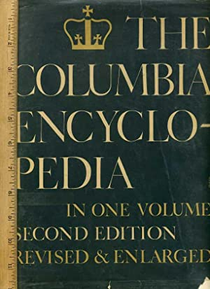 The Columbia Encyclopedia : In One / 1 Volume Second / 2nd Edition 1950 Revised + ...