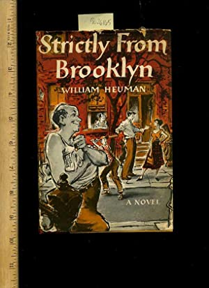 Strictly from Brooklyn : A Novel [New York City, Local Story, Brooklynese, Manny Keefe Wife Mabel, ...