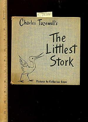 Charles Tasewell's : The Littlest Stork : A Family Book [Pictorial Children's Reader, ...