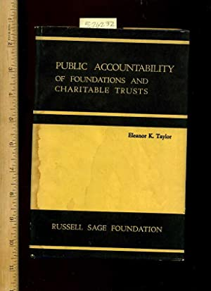 Public Accountability of Foundations and Charitable Trusts [Critical / Practical Study ; Review ...