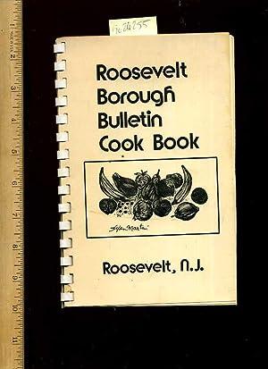 Roosevelt Borough Bulletin Cook Book : Roosevelt NJ / New Jersey [A Cookbook / Recipe ...
