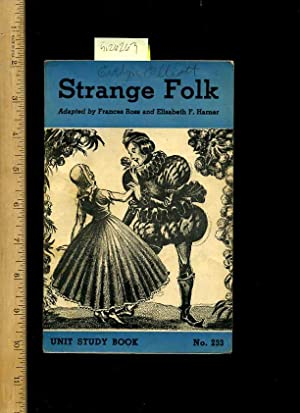 Strange Folk : Unit Study Book no. 233 : Folk and Fairy Tales [Pictorial Children's Reader, ...